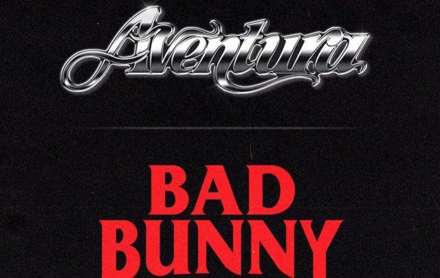Bad Bunny colabora en un nuevo tema con el grupo Aventura